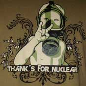 Thanks For Nuclear Shirt